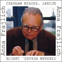 Czesław Miłosz. Lekcje