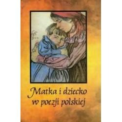 Matka i dziecko w poezji polskiej