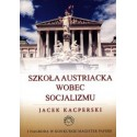 Szkoła austriacka wobec socjalizmu