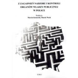 Z zagadnień nadzoru i kontroli organów władzy publicznej w Polsce