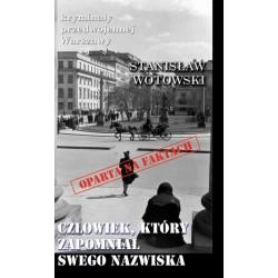 Człowiek który zapomniał swego nazwiska. Kryminały przedwojennej Warszawy