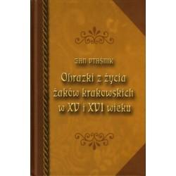 Obrazki z życia żaków krakowskich w XV i XVI wieku