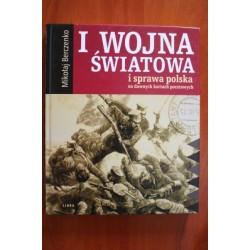 I wojna światowa i sprawa polska na dawnych kartkach pocztowych