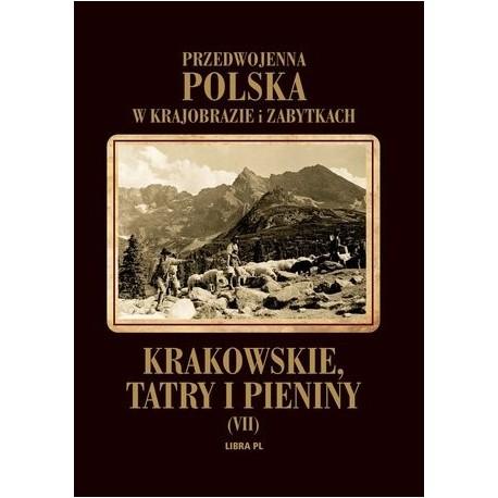Przedwojenna Polska w krajobrazie i zabytkach