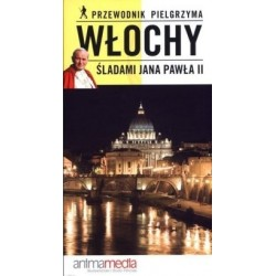 Włochy śladami Jana Pawła II