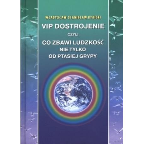 VIP dostrojenie, czyli co zbawi ludzkość