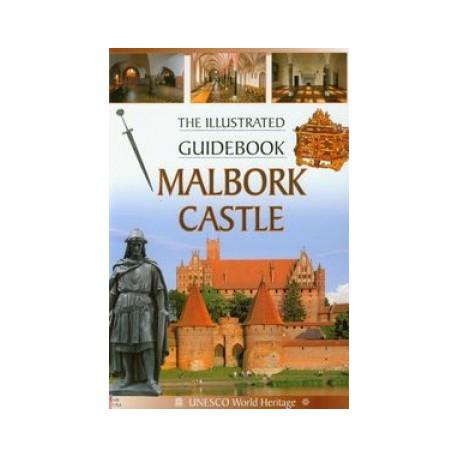 Zamek Malbork. Malbork Castle (wersja angielska)