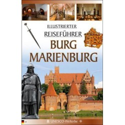 Zamek Malbork. Burg Marienburg (wersja niemiecka)