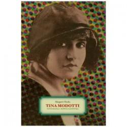 Tina Modott. Fotografka i rewolucjonistka