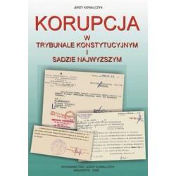 Korupcja w trybunale konstytucyjnym i sądzie najwyższym.