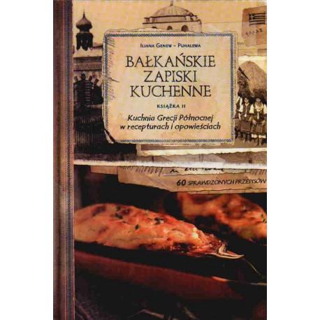 Bałkańskie zapiski kuchenne 2