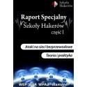 Raport specjalny Szkoły Hakerów część 1+ DVD