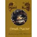 Smak Mazur. Kuchnia dawnych Prus Wschodnich