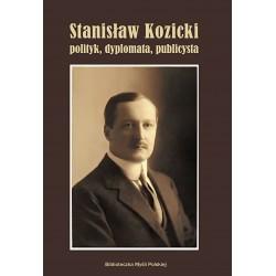 Stanisław Kozicki polityk, dyplomata, publicysta