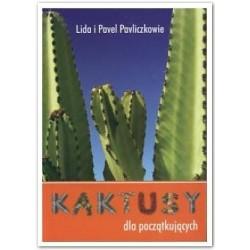 Kaktusy dla początkujących
