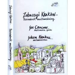 Zobaczyć Kraków. Przewodnik multimedialny