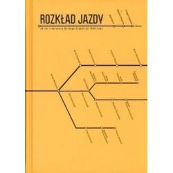 Rozkład jazdy. 20 lat literatury Dolnego Śląska