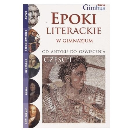 Gimbus - Epoki literackie w gimnazjum część 1