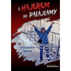 Z Hajerem do Dalajlamy (wyd. II)