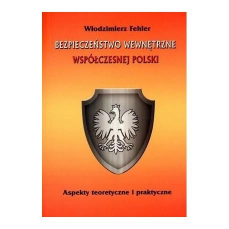 Bezpieczeństwo wewnętrzne wpółczesnej Polski