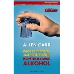 Prosta metoda jak skutecznie kontrolować alkohol wyd. 2