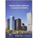 Bezpieczeństwo publiczne w przestrzeni miejskiej (nowe wyd)