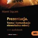Prezentacja. Trema i komunikacja niewerbalna mówcy MP3