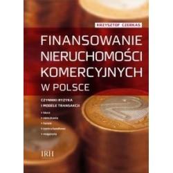 Finansowanie nieruchomości komercyjnych w Polsce